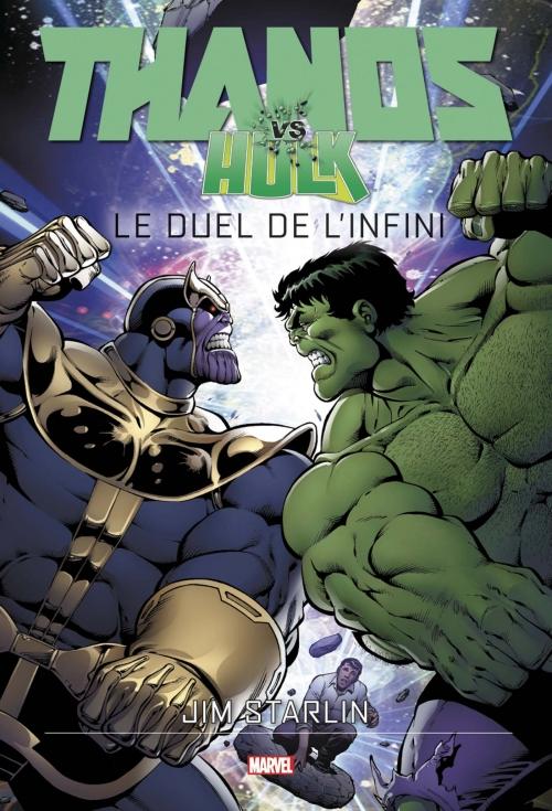 Couverture Thanos vs Hulk : Le Duel de l'Infini