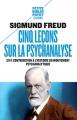Couverture Cinq leçons sur la psychanalyse Editions Payot (Petite bibliothèque - Classiques) 2015