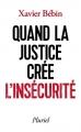 Couverture Quand la justice crée l'insécurité Editions Hachette (Pluriel) 2016