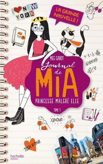 Couverture Journal d'une princesse / Journal de Mia : Princesse malgré elle, tome 01 : La Grande Nouvelle