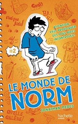 Couverture Le monde de Norm, tome 2 : Attention : peut provoquer des fous rires incontrôlés