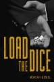 Couverture Load the dice, intégrale Editions Interlude Press 2015