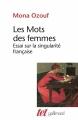 Couverture Les Mots des femmes Editions Gallimard  (Tel) 1999