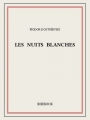 Couverture Les nuits blanches Editions Bibebook 2013