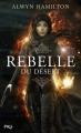 Couverture Rebelle du désert, tome 1 Editions Pocket 2016