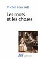 Couverture Les mots et les choses Editions Gallimard  (Tel) 2010