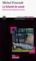 Couverture Histoire de la sexualité, tome 1 : La volonté de savoir Editions Folio  (Plus philosophie) 2006