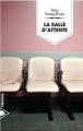 Couverture La salle d'attente Editions PIranha 2016