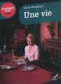 Couverture Une vie Editions Hatier (Classiques & cie - Lycée) 2012