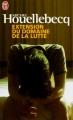 Couverture Extension du domaine de la lutte Editions J'ai Lu 2010
