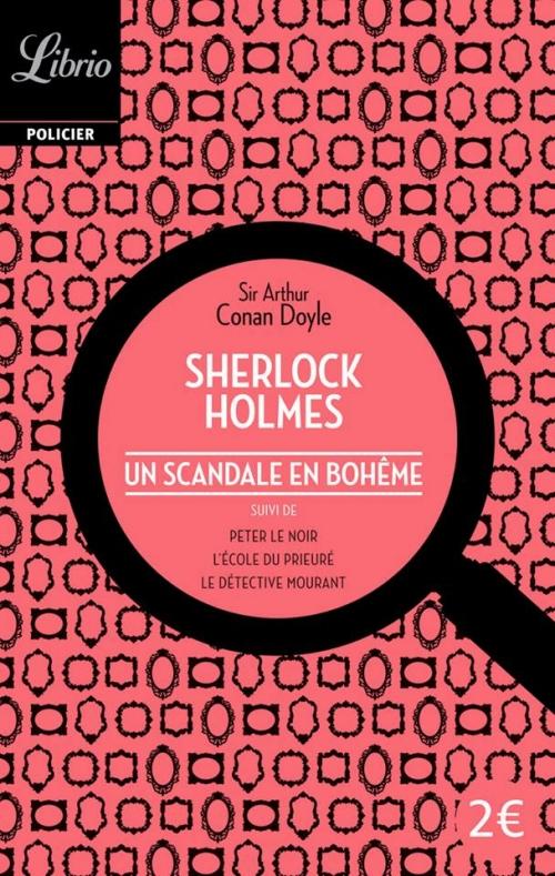 Couverture Sherlock Holmes : Un Scandale en Bohême suivi de trois autres récits