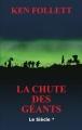 Couverture Le Siècle, tome 1 : La Chute des géants Editions France Loisirs 2011