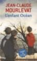 Couverture L'enfant océan Editions Pocket (Jeunesse - Trésor de lecture) 2015