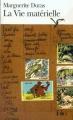 Couverture La vie matérielle Editions Folio  2009