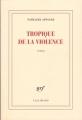 Couverture Tropique de la violence Editions Gallimard  (Blanche) 2016