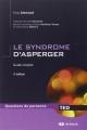 Couverture Le syndrome d'asperger guide complet Editions de Boeck (Questions de personne) 2010