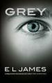 Couverture Cinquante nuances de Grey, tome 4 : Grey Editions France Loisirs 2015