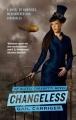 Couverture Une aventure d'Alexia Tarabotti / Le protectorat de l'ombrelle, tome 2 : Sans forme Editions Orbit 2010