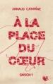 Couverture A la place du coeur, tome 1 Editions Robert Laffont (R) 2016