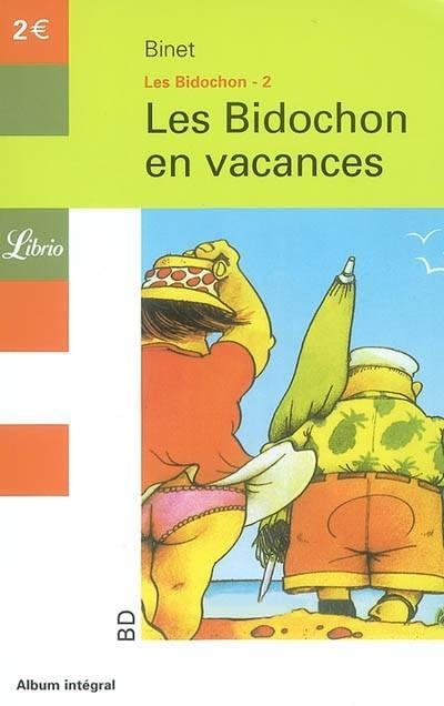Couverture Les Bidochon, tome 02 : Les Bidochon en vacances
