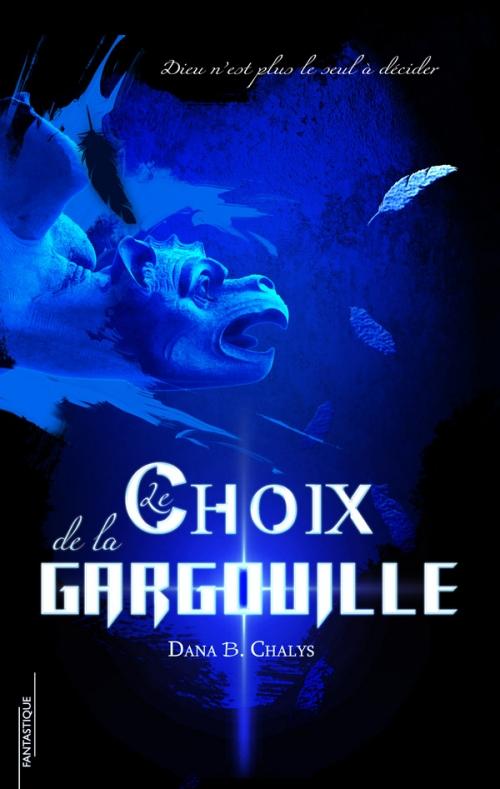 Couverture Le Choix de la Gargouille