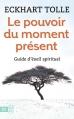 Couverture Le pouvoir du moment présent Editions J'ai Lu (Bien-être) 2016