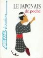 Couverture Le japonais de poche Editions Assimil (Langues de poche) 2001