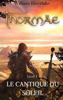 Couverture Thormäe, tome 1 : Le cantique du soleil