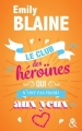 Couverture Le Club des Héroïnes qui n'ont pas froid aux yeux Editions Harlequin (&H) 2016