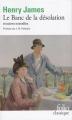 Couverture Le Banc de la désolation Editions Folio  (Classique) 2002
