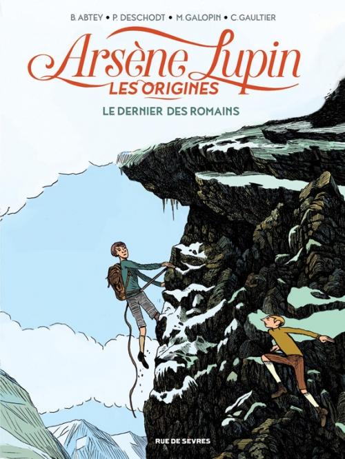 Couverture Arsène Lupin : Les origines, tome 2 : Le dernier des romains