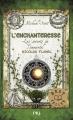 Couverture Les secrets de l'immortel Nicolas Flamel, tome 6 : L'enchanteresse Editions Pocket (Jeunesse - Best seller) 2016