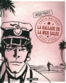 Couverture Corto Maltese, tome 01 : La ballade de la mer salée Editions Casterman 2012