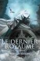 Couverture Le dernier royaume, tome 1 : Les cendres d'Auranos Editions Michel Lafon 2013