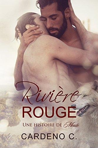 Couverture Une histoire de Meute, tome 2 : Rivière Rouge