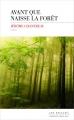 Couverture Avant que naisse la forêt Editions Les Escales (Domaine français) 2016