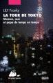 Couverture La Tour de Tokyo : Maman, moi et papa de temps en temps Editions Philippe Picquier (Poche) 2013