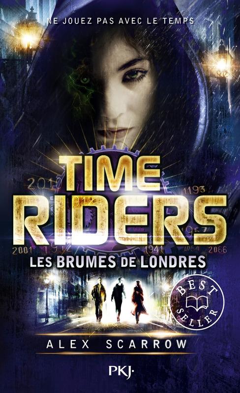Couverture Time riders, tome 6 : Les brumes de Londres