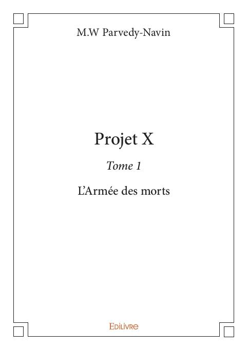 Couverture Projet X : L'armée des morts