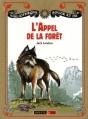 Couverture L'appel de la forêt / L'appel sauvage Editions Nathan (Bibliothèque Rouge et or) 2011
