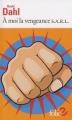 Couverture À moi la vengeance S.A.R.L. Editions Folio  (2 €) 2016
