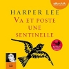 Couverture Va et poste une sentinelle Editions Audible studios 2016