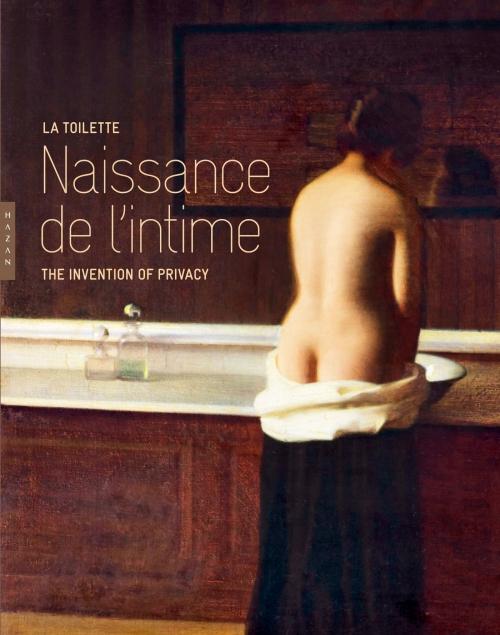 Couverture La Toilette : Naissance de l'Intime