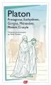 Couverture Protagoras, Euthydème, Gorgias, Ménèxène, Ménon, Cratyle Editions Flammarion (GF) 2016