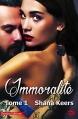 Couverture Immoralité, tome 1 Editions Créapassions 2016