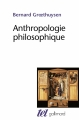 Couverture Anthropologie philosophique Editions Gallimard  (Tel) 2010