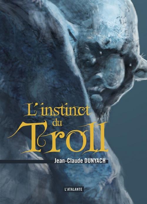Couverture Troll, tome 1 : L'instinct du Troll