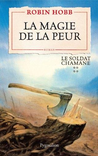 Couverture Le soldat chamane, tome 4 : La magie de la peur