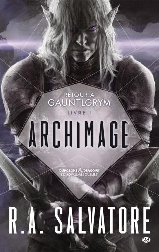 Couverture Retour à Gauntlgrym, tome 1 : Archimage