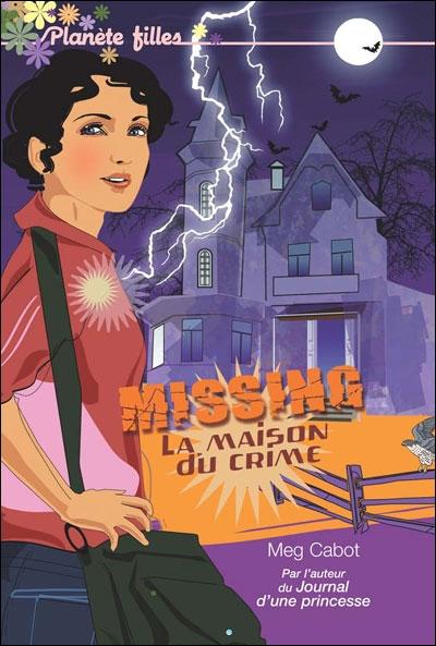 Couverture Missing, tome 3 : La maison du crime